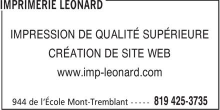 Imprimerie Léonard (819-425-3735) - Annonce illustrée======= - IMPRESSION DE QUALITÉ SUPÉRIEURE CRÉATION DE SITE WEB www.imp-leonard.com