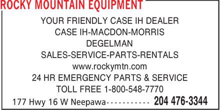 Rocky Mountain Equipment (204-476-3344) - Annonce illustrée======= - YOUR FRIENDLY CASE IH DEALER CASE IH-MACDON-MORRIS DEGELMAN SALES-SERVICE-PARTS-RENTALS www.rockymtn.com 24 HR EMERGENCY PARTS & SERVICE TOLL FREE 1-800-548-7770