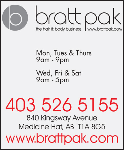 Bratt Pak The Hair & Body Business (403-526-5155) - Display Ad -