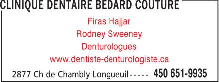Clinique Dentaire Bédard Couture (450-651-9935) - Annonce illustrée======= - Firas Hajjar Rodney Sweeney Denturologues www.dentiste-denturologiste.ca