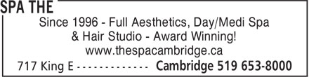 The Spa (519-653-8000) - Annonce illustrée======= - Since 1996 - Full Aesthetics, Day/Medi Spa & Hair Studio - Award Winning! www.thespacambridge.ca