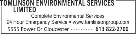 Tomlinson Environmental Services Limited (613-822-2700) - Display Ad - Complete Environmental Services 24 Hour Emergency Service • www.tomlinsongroup.com