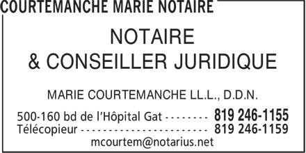 Courtemanche Marie Notaire (819-246-1155) - Annonce illustrée======= - & CONSEILLER JURIDIQUE MARIE COURTEMANCHE LL.L., D.D.N. NOTAIRE