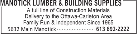 Manotick Lumber & Building Supplies (613-692-2222) - Annonce illustrée======= - A full line of Construction Materials Delivery to the Ottawa-Carleton Area Family Run & Independent Since 1965