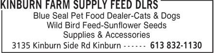 Kinburn Farm Supply (613-832-1130) - Annonce illustrée======= - Blue Seal Pet Food Dealer-Cats & Dogs Wild Bird Feed-Sunflower Seeds Supplies & Accessories Blue Seal Pet Food Dealer-Cats & Dogs Wild Bird Feed-Sunflower Seeds Supplies & Accessories