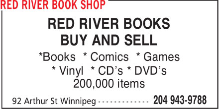 Red River Book Shop (204-943-9788) - Display Ad - RED RIVER BOOKS BUY AND SELL *Books * Comics * Games * Vinyl * CD's * DVD's 200,000 items RED RIVER BOOKS BUY AND SELL *Books * Comics * Games * Vinyl * CD's * DVD's 200,000 items