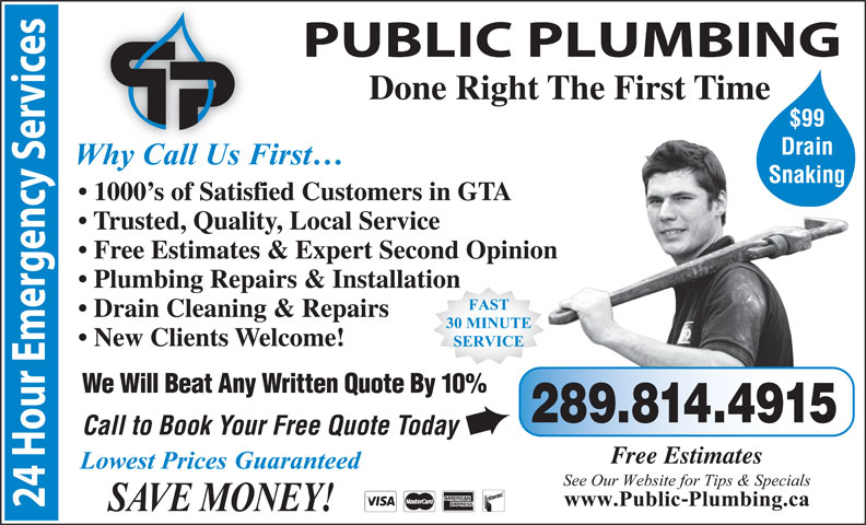 Quick Plumbing (416-752-5959) - Display Ad - Done Right The First Time $99 Drain Snaking 1000 s of Satisfied Customers in GTA Trusted, Quality, Local Service Free Estimates & Expert Second Opinion Plumbing Repairs & Installation Drain Cleaning & Repairs New Clients Welcome! We Will Beat Any Written Quote By 10% 289.814.4915 Call to Book Your Free Quote Today è Free Estimates