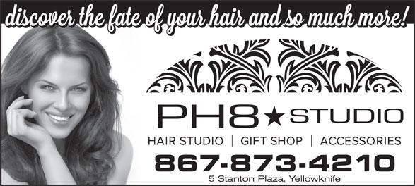 PH8 Studio (867-873-4210) - Annonce illustrée======= - 867-873-4210 5 Stanton Plaza, Yellowknife