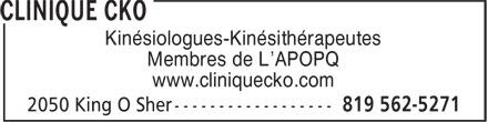 Clinique CKO (819-562-5271) - Display Ad - Kinésiologues-Kinésithérapeutes Membres de L'APOPQ www.cliniquecko.com