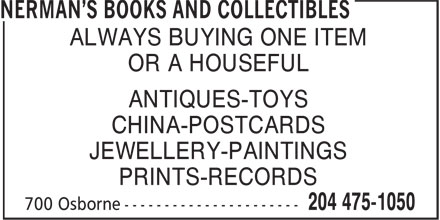 Nerman's Books and Collectibles (204-475-1050) - Annonce illustrée======= - ALWAYS BUYING ONE ITEM OR A HOUSEFUL ANTIQUES-TOYS CHINA-POSTCARDS JEWELLERY-PAINTINGS PRINTS-RECORDS