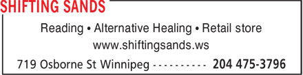 Shifting Sands Metaphysical (204-475-3796) - Display Ad - Reading • Alternative Healing • Retail store www.shiftingsands.ws