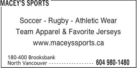 Macey's Sports (604-980-1480) - Display Ad - Soccer - Rugby - Athletic Wear Team Apparel & Favorite Jerseys www.maceyssports.ca