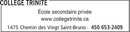 Collège Trinité (450-653-2409) - Annonce illustrée======= - École secondaire privée www.collegetrinite.ca