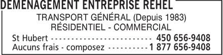 Déménagement Entreprise Rehel (450-656-9408) - Annonce illustrée======= - TRANSPORT GÉNÉRAL (Depuis 1983) RÉSIDENTIEL - COMMERCIAL