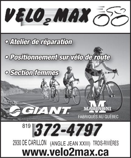 Vélo 2 Max (819-372-4797) - Display Ad - Atelier de réparation Positionnement sur vélo de route Section femmes 8199 2930 DE CARILLONC TROIS-RIVIÈRES (ANGLE JEAN XXIII) www.velo2max.ca