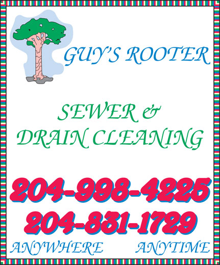 Guy's Rooter 4 Hire (204-831-1729) - Annonce illustrée======= - SEWER & SEWER & DRAIN CLEANING ANYWHERE        ANYTIME DRAIN CLEANING ANYWHERE        ANYTIME