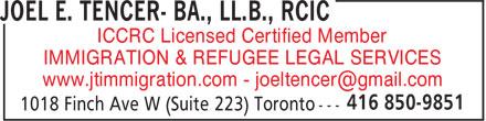 Joel E. Tencer- BA., LL.B., RCIC (416-850-9851) - Annonce illustrée======= - ICCRC Licensed Certified Member IMMIGRATION & REFUGEE LEGAL SERVICES