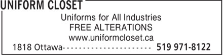 Uniform Closet (519-971-8122) - Display Ad - Uniforms for All Industries FREE ALTERATIONS www.uniformcloset.ca