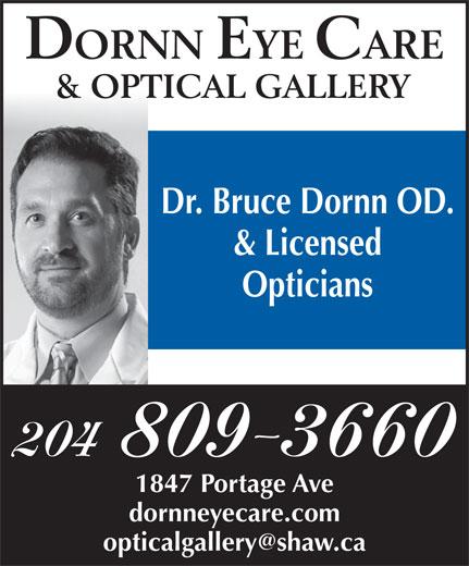 Dornn Eye Care & Optical Gallery (204-775-2020) - Display Ad - Dr. Bruce Dornn OD. & Licensed Opticians 204 809-3660 1847 Portage Ave dornneyecare.com