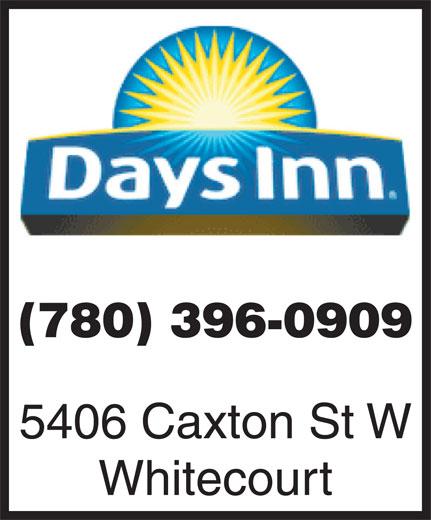 Days Inn (780-779-2399) - Annonce illustrée======= - (780) 396-0909 5406 Caxton St W Whitecourt