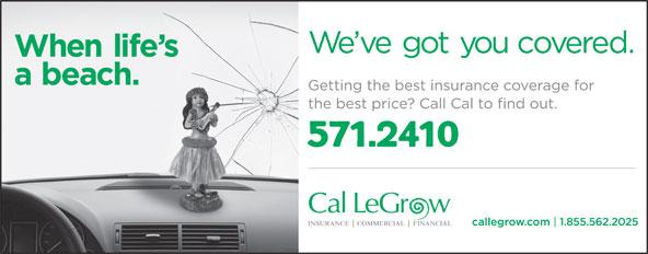 Cal LeGrow Insurance (709-256-9500) - Display Ad - 571.2410 1.855.562.2025