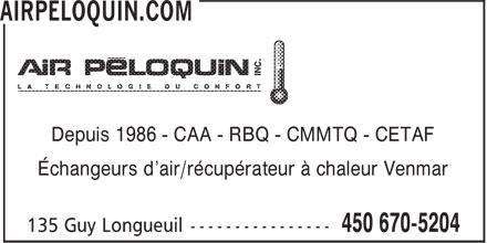 Air Péloquin Inc (450-670-5204) - Annonce illustrée======= - Depuis 1986 - CAA - RBQ - CMMTQ - CETAF Échangeurs d'air/récupérateur à chaleur Venmar