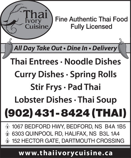 Thai Ivory Cuisine (902-431-8424) - Annonce illustrée======= - 1067 BEDFORD HWY, BEDFORD, NS  B4A 1B5 6303 QUINPOOL RD, HALIFAX, NS  B3L 1A4 152 HECTOR GATE, DARTMOUTH CROSSING