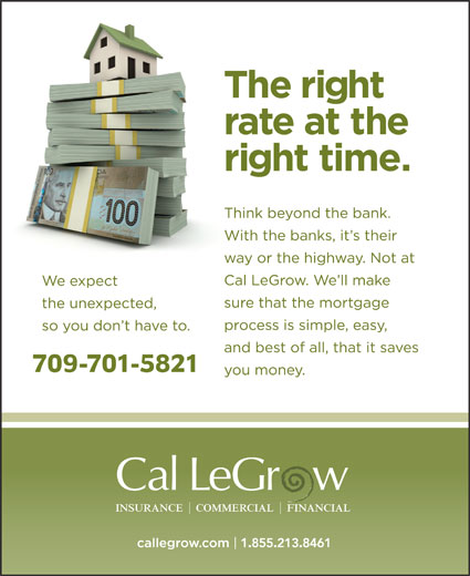 Cal LeGrow Insurance (709-793-3021) - Annonce illustrée======= - 709-701-5821