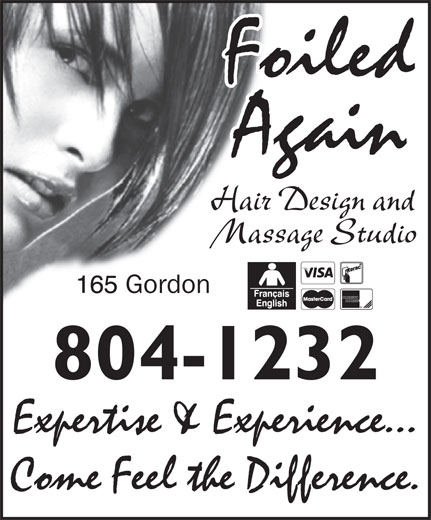 Foiled Again Hair & Massage Studio (506-389-9634) - Annonce illustrée======= - Foiled Again Hair Design and Massage Studio Gordon 804-1232 Expertise & Experience... Come Feel the Difference.