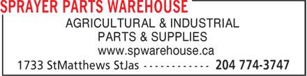 Sprayer Parts Warehouse (204-774-3747) - Annonce illustrée======= - AGRICULTURAL & INDUSTRIAL PARTS & SUPPLIES www.spwarehouse.ca