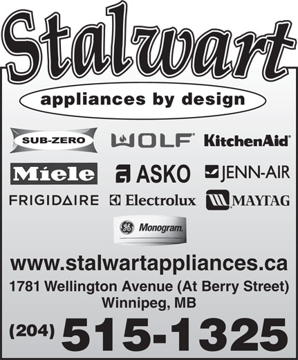 Stalwart Appliances By Design (204-786-4879) - Annonce illustrée======= - www.stalwartappliances.ca appliances by design appliances by design www.stalwartappliances.ca 1781 Wellington Avenue (At Berry Street) Winnipeg, MB (204) 515-1325 1781 Wellington Avenue (At Berry Street) Winnipeg, MB (204) 515-1325