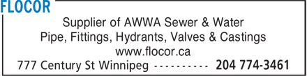 Flocor (204-774-3461) - Display Ad - Supplier of AWWA Sewer & Water Pipe, Fittings, Hydrants, Valves & Castings www.flocor.ca
