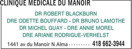 Clinique Médicale Du Manoir (418-662-3944) - Annonce illustrée======= - DR ROBERT BLACKBURN DRE ODETTE BOUFFARD - DR BRUNO LAMOTHE DR MICHEL GUAY - DRE ANNIE MOREL DRE ARIANE RODRIGUE-VERHELST