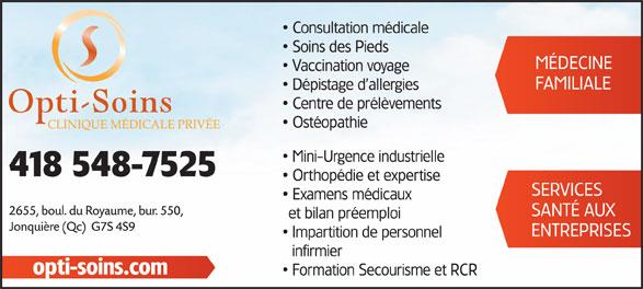 Opti-Soins Clinique médicale privée inc. (418-548-7525) - Annonce illustrée======= -