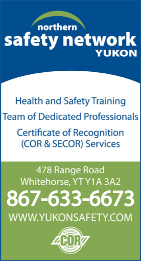 Northern Safety Network Yukon (867-633-6673) - Display Ad -