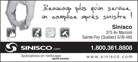 Sinisco (418-681-2231) - Annonce illustrée======= - Sinisco 375 Av Marconi Sainte-Foy (Québec) G1N 4A5