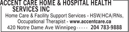 Accent Care Home & Hospital Health Services Inc (204-783-9888) - Annonce illustrée======= - Occupational Therapist - www.accentcare.ca Home Care & Facility Support Services - HSW/HCA/RNs,