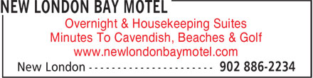 New London Bay Motel (902-886-2234) - Annonce illustrée======= - Overnight & Housekeeping Suites Minutes To Cavendish, Beaches & Golf www.newlondonbaymotel.com