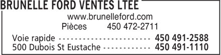 Les Ventes Ford Brunelle Ltée (450-491-1110) - Display Ad - www.brunelleford.com Pièces 450 472-2711