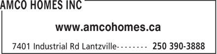 Amco Homes Inc (250-390-3888) - Display Ad - www.amcohomes.ca