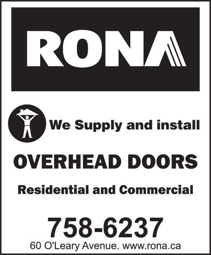 Rona (709-758-6237) - Annonce illustrée======= - We Supply and install