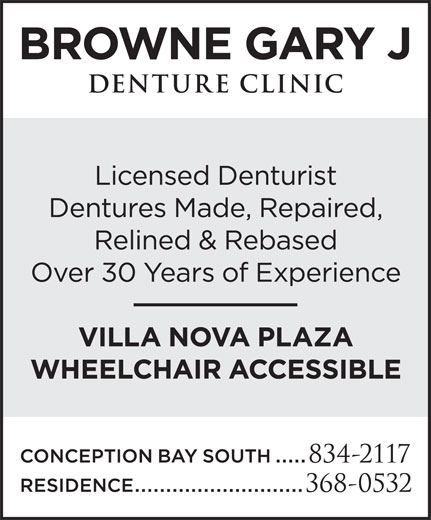 Browne Gary J Denture Clinic (709-834-2117) - Display Ad -