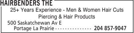 The Hairbenders (204-857-9047) - Display Ad - 25+ Years Experience - Men & Women Hair Cuts Piercing & Hair Products