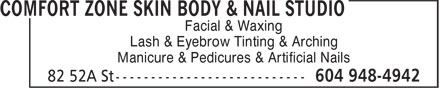 Comfort Zone Skin Body & Nail Studio (604-948-4942) - Annonce illustrée======= - Facial & Waxing Lash & Eyebrow Tinting & Arching Manicure & Pedicures & Artificial Nails