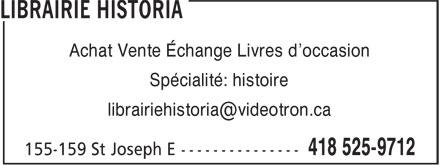 Librairie Historia (418-525-9712) - Display Ad - Achat Vente Échange Livres d'occasion Spécialité: histoire Achat Vente Échange Livres d'occasion Spécialité: histoire