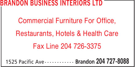Brandon Business Interiors Ltd (204-727-8088) - Annonce illustrée======= - Commercial Furniture For Office, Restaurants, Hotels & Health Care Fax Line 204 726-3375