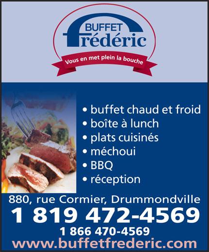 Buffet Frédéric Enr (819-472-4569) - Display Ad - buffet chaud et froid boîte à lunch plats cuisinés méchoui BBQ réception 1 866 470-4569