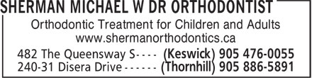 Sherman Michael W Dr Orthodontist (905-886-5891) - Display Ad - Orthodontic Treatment for Children and Adults www.shermanorthodontics.ca