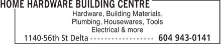 Home Hardware Building Centre (604-943-0141) - Annonce illustrée======= - Hardware, Building Materials, Plumbing, Housewares, Tools Electrical & more