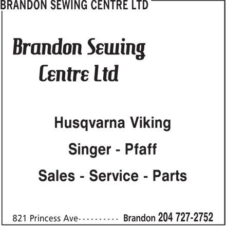 Ads Brandon Sewing Centre Ltd